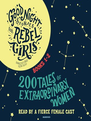 cover image of Good Night Stories for Rebel Girls, Books 1-2