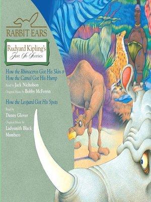 cover image of Rabbit Ears Rudyard Kipling's Just So Stories
