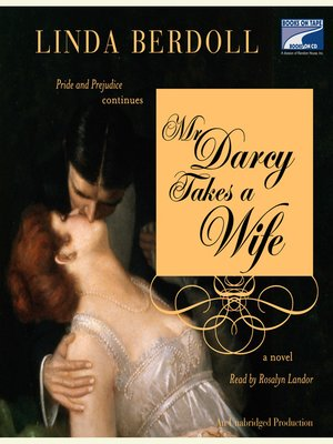 cover image of Mr. Darcy Takes a Wife