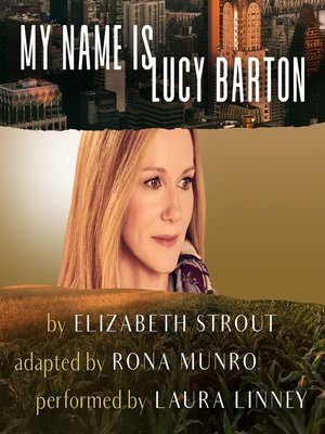cover image of My Name Is Lucy Barton (Dramatic Production)