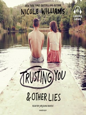 cover image of Trusting You & Other Lies