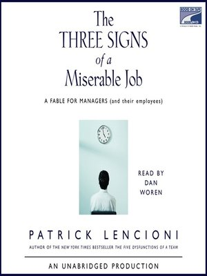 cover image of The Three Signs of a Miserable Job