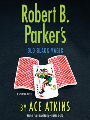 cover image of Robert B. Parker's Old Black Magic