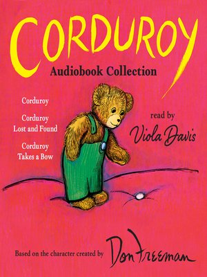 cover image of Corduroy Audiobook Collection