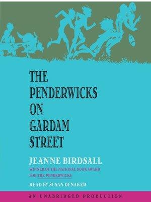 cover image of The Penderwicks on Gardam Street