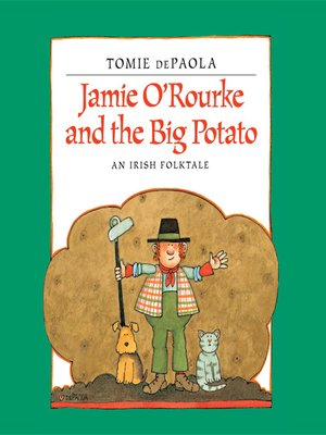 cover image of Jamie O'Rourke and the Big Potato