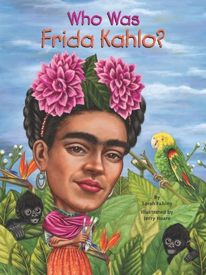 cover image of Who Was Frida Kahlo?