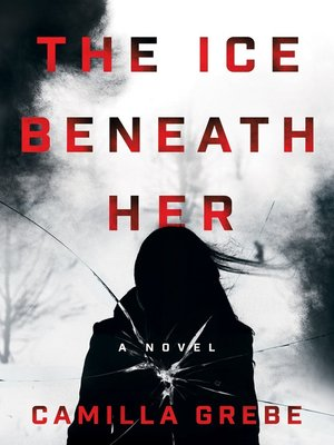 cover image of The Ice Beneath Her
