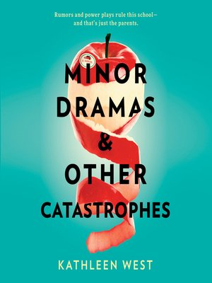 cover image of Minor Dramas & Other Catastrophes