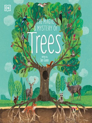 cover image of The Magic and Mystery of Trees
