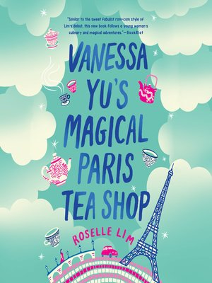 cover image of Vanessa Yu's Magical Paris Tea Shop
