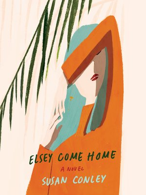 cover image of Elsey Come Home