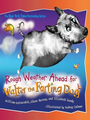 cover image of Rough Weather Ahead for Walter the Farting Dog