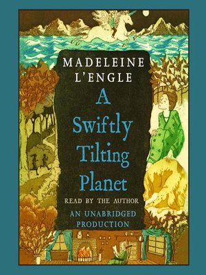 a swiftly tilting planet lengle madeleine