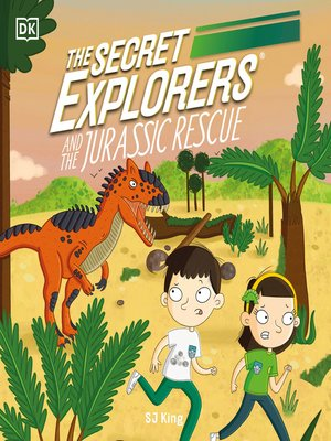 cover image of The Secret Explorers and the Jurassic Rescue