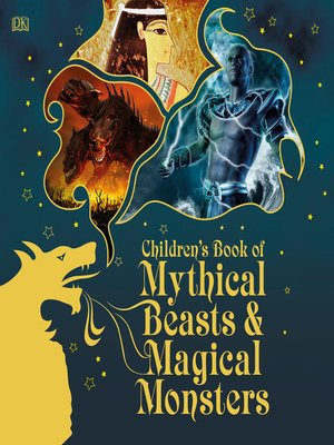 cover image of Children's Book of Mythical Beasts and Magical Monsters
