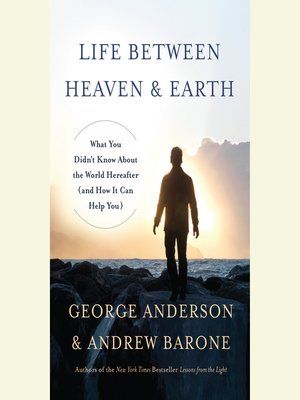 cover image of Life Between Heaven and Earth