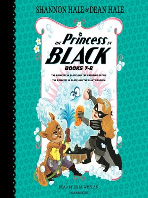 cover image of The Princess in Black and the Bathtime Battle; The Princess in Black and the Giant Problem