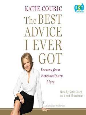 cover image of The Best Advice I Ever Got