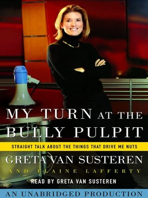 cover image of My Turn at the Bully Pulpit