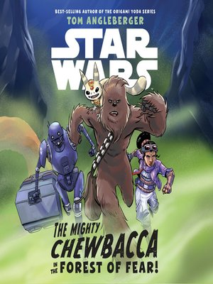 cover image of Star Wars the Mighty Chewbacca in the Forest of Fear