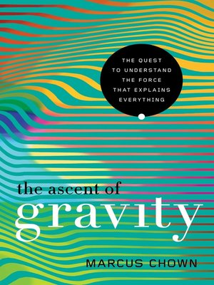 cover image of The Ascent of Gravity