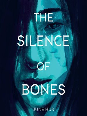 cover image of The Silence of Bones