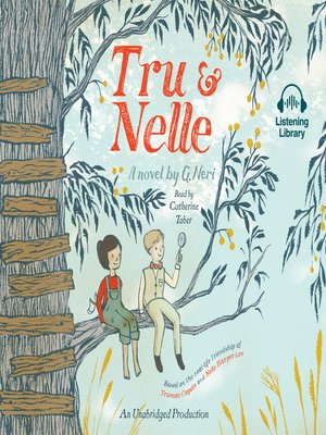 cover image of Tru and Nelle