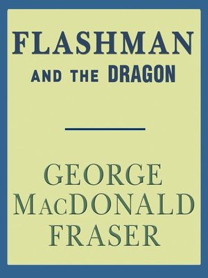 cover image of Flashman and the Dragon