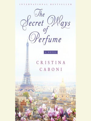 cover image of The Secret Ways of Perfume