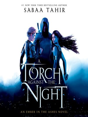 Image result for sabaa tahir a torch against the night