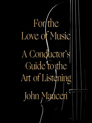 cover image of For the Love of Music