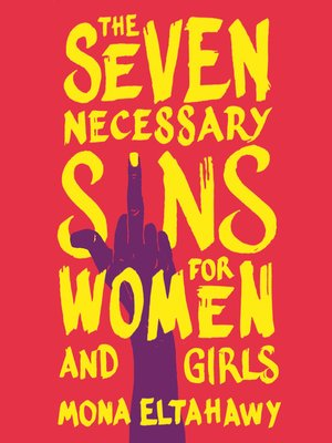cover image of The Seven Necessary Sins for Women and Girls
