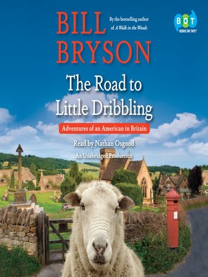 cover image of The Road to Little Dribbling
