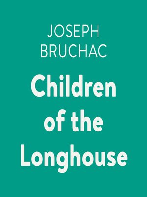 cover image of Children of the Longhouse
