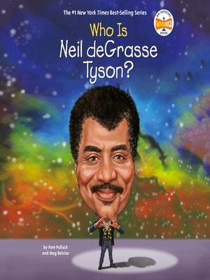 cover image of Who Is Neil deGrasse Tyson?