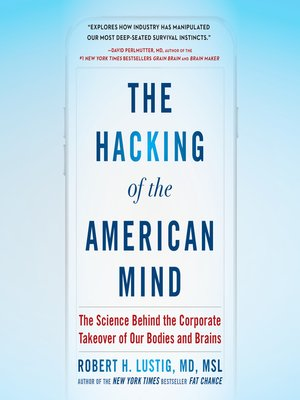 cover image of The Hacking of the American Mind