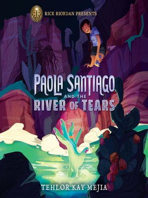 cover image of Paola Santiago and the River of Tears