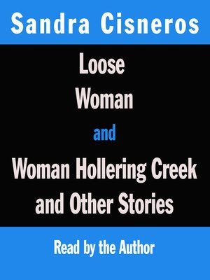 cover image of Loose Woman/ Woman Hollering Creek