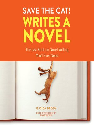 cover image of Save the Cat! Writes a Novel