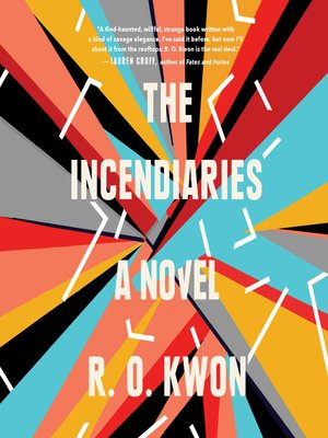 cover image of The Incendiaries