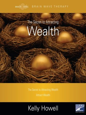 cover image of The Secret to Attracting Wealth