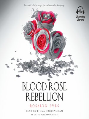 cover image of Blood Rose Rebellion