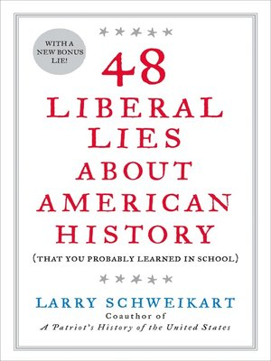 cover image of 48 Liberal Lies About American History