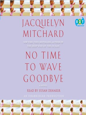 cover image of No Time to Wave Goodbye