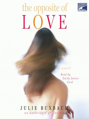 cover image of The Opposite of Love