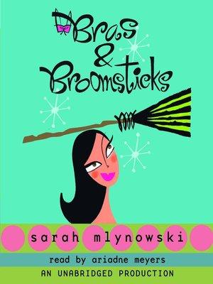 cover image of Bras & Broomsticks