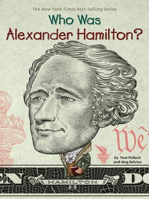 cover image of Who Was Alexander Hamilton?