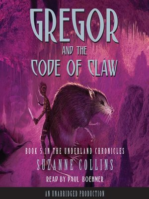 cover image of Gregor and the Code of Claw