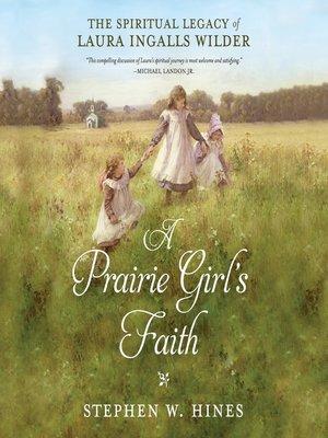 cover image of A Prairie Girl's Faith
